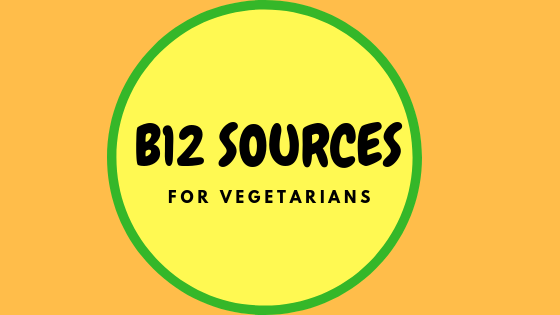 B12 Sources For Vegetarians