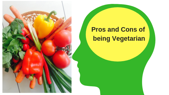 Pros and Cons of being Vegetarian