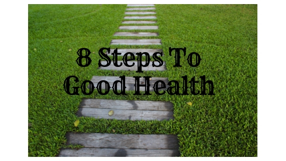 8 Steps To Health