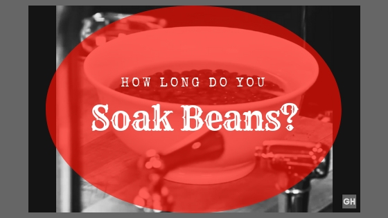 how long do you soak beans