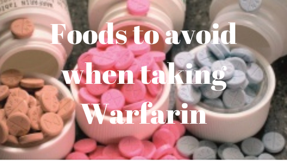 Foods To Avoid When Taking Warfarin