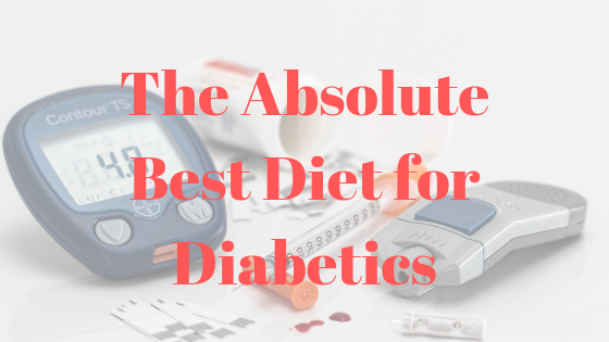 best diet for diabetics